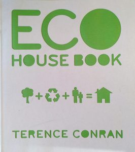 Eco House Book, by Terence Conran